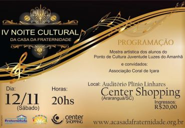 IV Noite Cultural da Casa da Fraternidade no Center Shopping